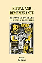Ritual and Remembrance: Responses to Death…