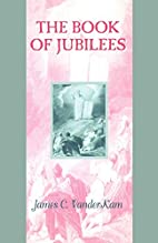 The Book of Jubilees (Guides to the…