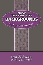 New Testament Backgrounds: A Sheffield…