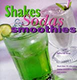 Gray, Deborah: Shakes, Sodas and Smoothies