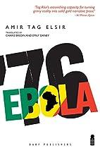 Ebola '76 by Amir Tag Elsir (1-Apr-2015)…
