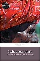 Sadhu Sundar Singh by Phyllis Thompson