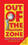 Verwer, George: Out of the Comfort Zone