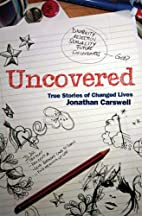 Uncovered by Jonathan Carswell