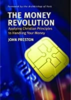 The Money Revolution: Applying Christian…