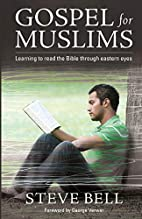 Gospel for Muslims: Learning to Read the…