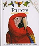 Galeron, Henri: Parrots (My First Discoveries)