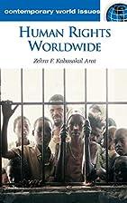 Human Rights Worldwide: A Reference Handbook…