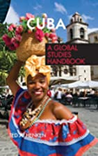 Cuba: A Global Studies Handbook (Global…