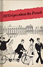112 Gripes about the French: The 1945…