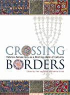 Crossing Borders: Hebrew Manuscripts as a…