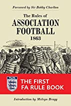 The Rules of Association Football, 1863…