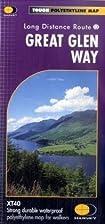 Great Glen Way XT40 (Route Map) by Harvey…