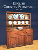Knell, David: English Country Furniture: The Vernacular Tradition 1500-1900