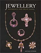 Jewellery: Reference and Price Guide by…