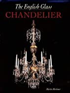 The English Glass Chandelier by Martin…