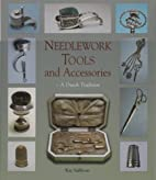 Needlework Tools and Accessories: A Dutch…