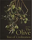 Train, John: The Olive, Tree of Civilization