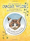 Wilde, Oscar: The Quotations Of Oscar Wilde: The Drawings Of Simon Drew