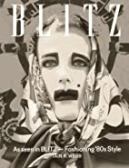 As Seen in BLITZ: Fashioning '80s Style by…