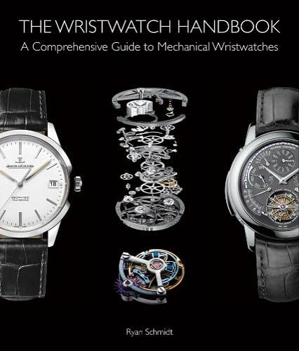 the-wristwatch-handbook-a-comprehensive-guide-to-mechanical-wristwatches