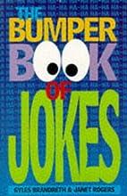 The Bumper Book of Jokes by Gyles Brandreth