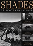 Grassie: Shades of Scotland 1956-1988