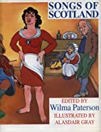 The Songs of Scotland by Wilma Paterson