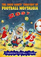 The space cadets' treasury of football…
