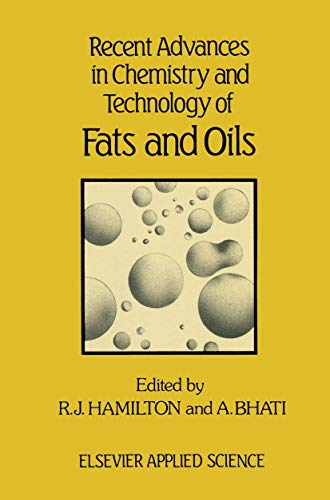 recent-advances-in-chemistry-and-technology-of-fats-and-oils