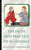 Watt, W. Montgomery: The Faith and Practice of Al-Ghazali