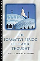 The Formative Period of Islamic Thought by&hellip;