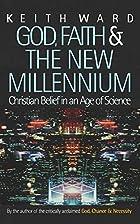 God, Faith, and the New Millennium:…