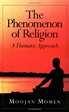 Phenomenon of Religion by Moojan Momen