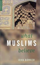 What Muslims Believe (Studies in Writing) by…
