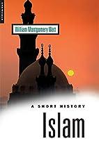 A Short History of Islam (Short History…