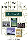 Newby, Gordon D.: A Concise Encyclopedia of Islam