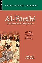 Al-Farabi, Founder of Islamic Neoplatonism:…