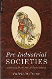 Crone, Patricia: Pre-Industrial Societies