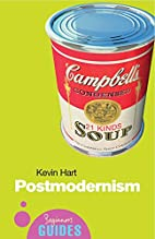 Postmodernism : A Beginner's Guide by Kevin…