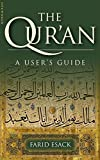 Esack, Farid: The Qur'an: A User's Guide; A Guide to Its Key Themes, History and Interpretation