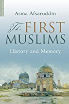 The First Muslims: History and Memory by…
