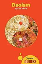 Daoism: A Beginner's Guide (Beginner's…
