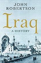Iraq: A History (Short Histories) by John…