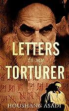Letters to My Torturer: Love, Revolution,…
