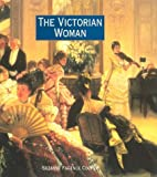 Cooper, Suzanne Fagence: The Victorian Woman