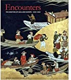 Encounters: The Meeting of Asia and Europe…