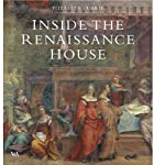 Inside the Renaissance House by Elizabeth…