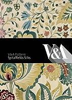 Spitalfields Silks by Moira Thunder