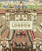 Edward Bawden's London by Peyton…